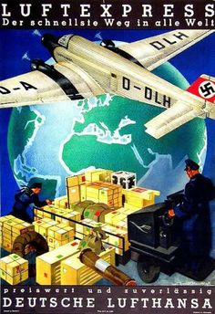 propaganda poster Luftexpress - Der schnellste Weg in alle Welt Werbeplakat für den Gütertransport der Deutschen Lufthansa AG