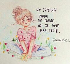 Positive Phrases, Positive Quotes, Motivational Quotes, Inspirational Quotes, Spanish Words, Spanish Quotes, Love Song Quotes, Love Songs, Quotes En Espanol