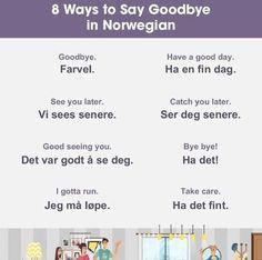 How to say goodbye in norwegian Norwegian Cruise Line German Language Learning, Language Study, Teaching French, Teaching Spanish, Spanish Activities, Norway Culture, Norwegian Words, Learning Languages Tips, Norway Language