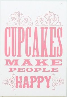 Cupcakes make ME happy/make for kitchen Love Cupcakes, Yummy Cupcakes, Cupcake Cookies, Making Cupcakes, Strawberry Cupcakes, Cakepops, Pretty In Pink, Cupcake Quotes, Cupcake Images