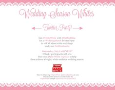 Come chat with us July 9th! #Colgate #OpticWhite #WeddingMonth bit.ly/1lc9DHM