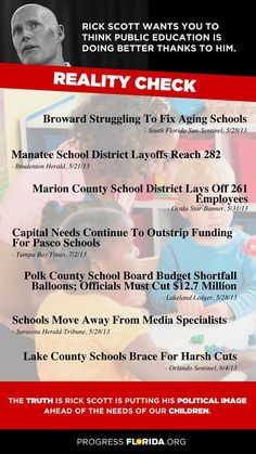 "Progress Florida on Facebook Gov. Scott? Here's a reality check. Click ""Share"" to spread the truth about Scott's education record."