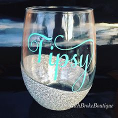 "Stemless glitter dipped ""Tipsy"" wine glass by RichBrokeBtq on Etsy https://www.etsy.com/listing/265466225/stemless-glitter-dipped-tipsy-wine-glass"
