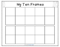 ... Frame Here are some blank tens frames i created for my students to