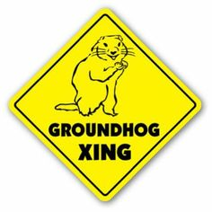 Amazon.com: GROUNDHOG CROSSING Sign xing gift novelty ground hog day puxatawny phil: Patio, Lawn & Garden