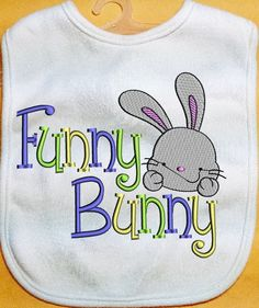 Easter Baby Bib Happy Easter Funny Bunny Baby by XanderdooStitches