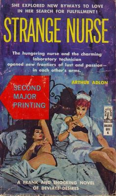 """""""She explored new byways to love..."""" Strange #Nurse, by Arthur Adlon. Beacon Softcocer, 1965 #lgbt #pulp"""