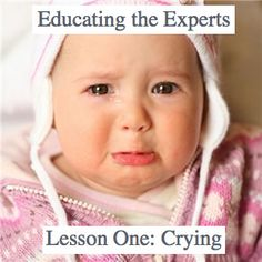"""So you can teach your child not to cry by conditioning them to not cry.  Not responding to them will tell them that their cries will not get them what they need.  While you all may view this as a positive, it has a very serious consequence – learned helplessness."""