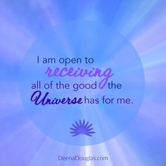 I am open to receiving all of the good the Universe has for me. #affirmation #abundance #lawofattraction #loa #manifestation #prosperity #miracles #blessings
