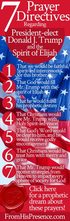 Prophetic prayer directives for President-elect Donald J. Trump and the spirit of Elijah.