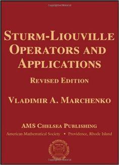 Sturm-Liouville Operators and Applications (AMS Chelsea Publishing): Vladimir A. Marchenko: 9780821853160: Amazon.com: Books