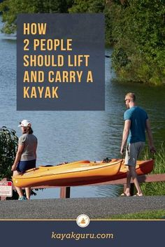 How do two people lift and carry a kayak? The easiest way - ideal for short distances - is for one person to grab the toggle at the bow and the other person to grab the toggle at the stern, then…
