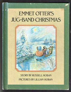 Parents Magazine Press Book EMMET OTTER'S JUG-BAND CHRISTMAS Russell Hoban 1971