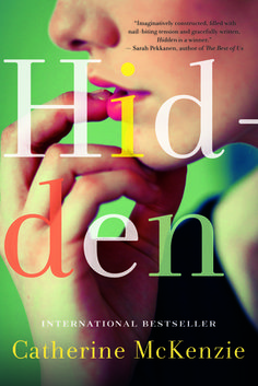 Hidden by Catherine McKenzie. 4 stars. quick contemporary read about marital infidelity. well done & posits some interesting questions. the epilogue after reading everything really pushed my rating up to a 4 star from a 3. book read 2014. novel