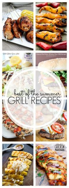 Best of the Summer Grill Recipes