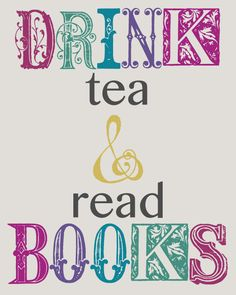 Free Printable: Drink Tea & Read Books - 2 color options!