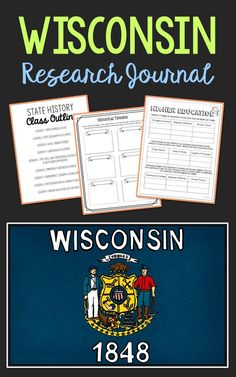 Wisconsin State History Research Project. This complete notebook unit is the perfect companion to your annual state studies. Your students will use the internet to research a variety of topics to include: economics, government, geography, politics, current events, higher education, weather, historical figures, Native Americans, state symbols and icons, historic timeline, state flag, folk songs, Westward Expansion, the Civil War, and the Industrial Revolution.