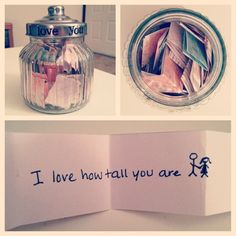 """""""I love you because..."""" jar! Fill a glass jar with reasons why you love your significant other. I wrote mine on pretty paper and used stickers to label the jar. Your SO can read a paper whenever they need a pick-me-up."""