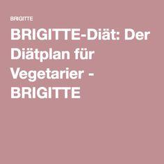 BRIGITTE-Diät: Der Diätplan für Vegetarier - BRIGITTE