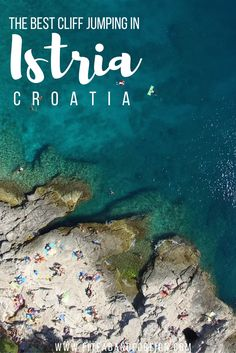 I can attest that this spot in Pula, Croatia is the best Cliff Jumping beach EVER!!