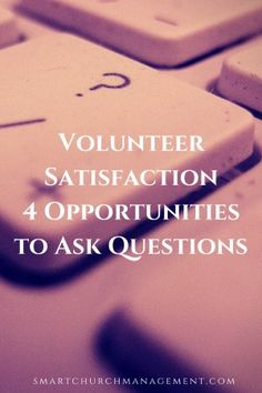 Successful organizations understand the value of listening to the feedback of their customers. In the non-profit world one of the main customer groups are the volunteers. Volunteers give of their time and provide free labor because they care about the organization and have a passion for its vision and mission. Keeping volunteers engaged ensures maintaining …