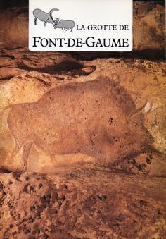 Booklet from one of the few places where you can still see prehistoric cave paintings. It is near the town of Les Eyzies in the Perigord region of France. Aquitaine, Paleolithic Art, Stone Age Art, Lascaux, Holidays France, Dordogne, France Travel, Ancient Art, Caves