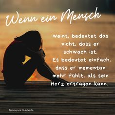 Tears are a bathe for the soul Don't be sorry, dwell! Inspiration and motivation for day by day. # Sayings Quotes Psychology Major, Psychology Student, Psychology Facts, German Quotes, Motivational Quotes For Women, German Words, Subconscious Mind, About Me Blog, Told You So