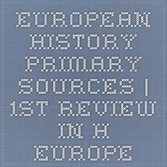 European History Primary Sources | 1st review in h-europe
