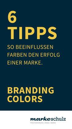 Farben Spielen Eine Wichtige Rolle Für Den Erfolg Einer Marke. Wir Nehmen  Sie Unterbewusst Wahr Und Assoziieren Ganz Bestimmte Eigenschaften Mit  Ihrem ...