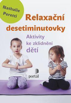 Relaxační desetiminutovky Free Printable Handwriting Worksheets, Games For Kids, Activities For Kids, Montessori Activities, Home Schooling, Adhd, Kids And Parenting, Kindergarten, Homeschool