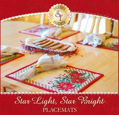 """Star Light, Star Bright Placemats Kit - Makes 4! Add a beautiful sparkle and an elegant touch to any holiday table setting with these Star Light, Star Bright Placemats! Beautiful poinsettias grace the corners of the placemats while metallic gold accents make the perfect embellishment. Each placemat measures approximately 16½"""" x 11½""""."""