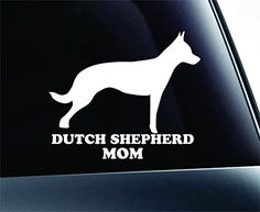 Dutch Shepherd Mom Dog Symbol Decal Paw Print Dog Puppy Pet Family Breed Love Car Truck Sticker Window (White) ExpressDecor http://www.amazon.com/dp/B00SLRGI0A/ref=cm_sw_r_pi_dp_jWCWub1JFG4FD