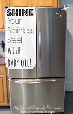 How to Clean Stainless Steel Appliances with Baby Oil via www.uncommondesignsonline.com #cleaning #stainless