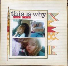 This is why mommy drives - Scrapbook.com
