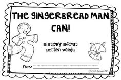 """The Gingerbread Man Can!"" writing lesson to reinforce lesson on ""verbs""....Anchor Chart for ""Verbs"" also on blog."