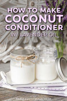 Homemade Shampoo And Conditioner, Coconut Oil Conditioner, Natural Hair Conditioner, Diy Shampoo, Coconut Oil Shampoo, Diy Beauté, Homemade Beauty Products, Diy Hair Products, Natural Products