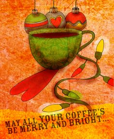 """Sunday festive caffeinated love, inspired by Irving Berlin's White Christmas. What my says to me December """"Many all YOUR coffee's be merry and bright. Get your coffee glow on :) Coffee Logo, Coffee Cafe, Coffee Humor, Coffee Quotes, Sunday Coffee, Coffee Break, Morning Coffee, Happy Coffee, Coffee World"""