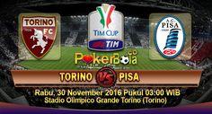 Prediksi Torino vs Pisa, Prediksi Skor Torino vs Pisa, Jadwal Pertandingan Torino vs Pisa pada ajang Coppa Italia rencananya akan digelar pada hari Rabu, 30 November 2016 Pukul 03:00 WIB dan disiarkan secara live dari Stadio Olimpico Grande Torino (Torino).