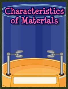 Materials have different properties that make them useful for different jobs.