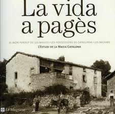 Resultado de imagen de imagenes de la masia catalana