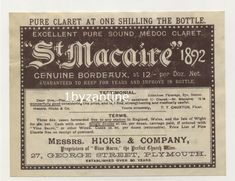 Rare early (never seen before) Antique Wine Label circa 1900 for Bordeaux St Macaire Medoc Claret wine from Wine Merchants Hicks co Plymouth . Rare (never seen before) circa for wine from Wine co street . St Macaire, Plymouth, Bordeaux, Wine Merchant, Wine Label, Bottle Labels, Vintage Ads, Pure Products, Antique