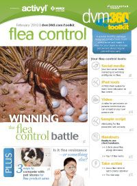 The dvm360 flea control toolkit: Use these free tools to train your team and educate veterinary clients about flea control - dvm360