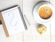 was soll ich bloggen? 55 artikelideen für deinen blog was eigenes