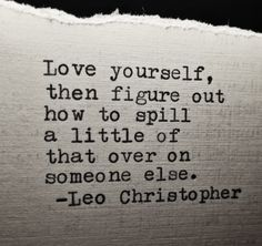 This one that makes you radiate positivity. #leochristopher #quotes