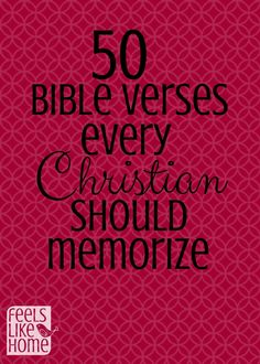 Great List of scriptures worth knowing by heart! I'll have to go back to this and make sure I have them or add them in our scripture memory box!
