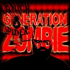 """15/03/2013 : Touch The Spider! - Generation Zombie    Conclusion: """"Zombie Generation"""" was again a very strong album from Touch The Spider!"""