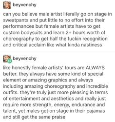 """I never realized this. And they get praised for the """"simplicity"""" and """"rawness"""" of the performance. But can you imagine the reaction if Beyoncé did that?"""