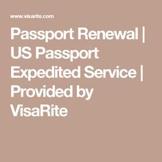 Passport Renewal | US Passport Expedited Service | Provided by VisaRite