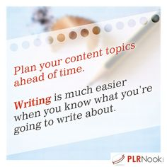 Plan your content topics ahead of time.