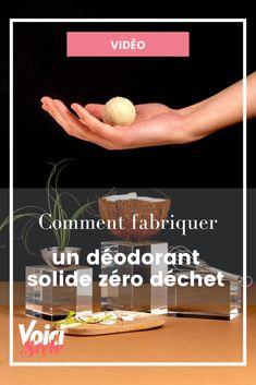 On vous explique comment fabriquer votre propre déodorant solide zéro déchet sur Voici.fr Deodorant, Voici, Diy Videos